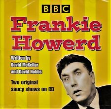 FRANKIE HOWERD - AT THE BBC - Two original saucy shows on CD (NEW SEALED CD)