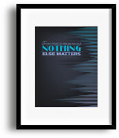 Song Quote Lyric Art - Wall Poster Print - Nothing Else Matters by Metallica
