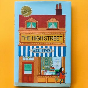 The High Street by Alice Melvin (Hardback, 2011)