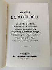 1999 MANUAL de MITOLOGIA Historia de los Dioses Heroes FACSIMILE 1845 Spanish Ed