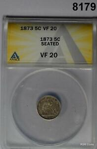 1873 SEATED HALF DIME ANACS CERTIFIED VF20! #8179