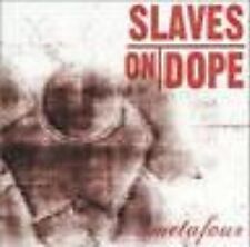 CD SLAVES ON DOPE - METAFOUR / neuf & scellé !