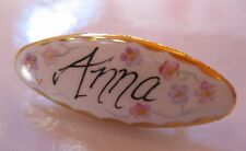 PORCELAIN HAND-PAINTED NAME BROOCH for 'ANNA'