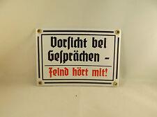 """Wehrmacht  Emaille Schild """"Vorsicht bei Gesprächen"""" """"Feind hört mit"""" hochwertig!"""