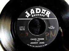 CAJUN ROCK & ROLL 45: JOHNNY JANO on JADOR 111 Cajun Power/Its Me Again Threse'