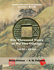 Chinese coin catalog - One Thousand Years of Wu Zhu Coinage (118 BC-958) (2016)