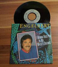 "Single 7"" Engelbert - I Wanna Rock You In My Wildest Dreams TOP!"