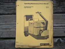 Prime Mover Tow Tractor Te50 Te70 - Operating / Maintenance / Parts Manual