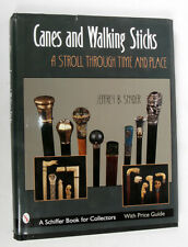 Canes and Walking Sticks A Stroll Through Time and Place by Jeffrey Snyder Cp