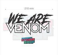 2 x WE ARE VENOM MARVEL vinyl decal sticker car van window shop