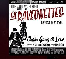 Raveonettes, The / Chain Gang Of Love