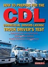 How to Prepare for the CDL: Commercial Driver's License Truck Driver's Test Bar