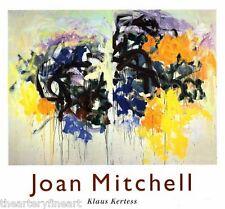JOAN MITCHELL by Klaus Kertess 1997 Abrams HC Book w/ DJ **OUT-OF-PRINT**