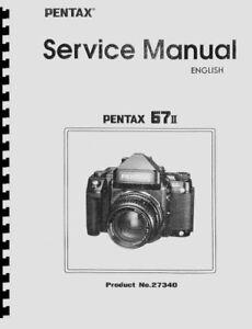 Asahi Pentax 67II Camera Service & Repair Manual Reprint
