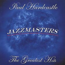 PAUL HARDCASTLE - JAZZMASTERS: THE GREATEST HITS CD! [2000] NEAR MINT++