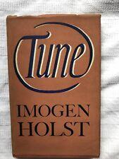 Imogen Holst Tune 1st Ed HB w DW