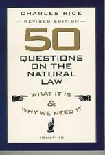50 Questions on the Natural Law: What It Is and Why We Need It (Paperback or Sof