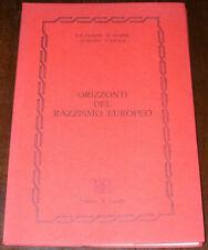 ORIZZONTI DEL RAZZISMO EUROPEO - Clauss, Spann, Evola - Ed. Il Corallo (1981)