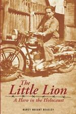 The Little Lion: A Hero in the Holocaust by Beasley, Nancy Wright