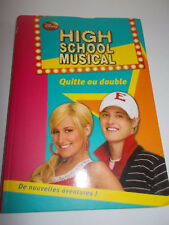 High school musical Tome 5 : Quitte ou double, livre, romans jeunesse