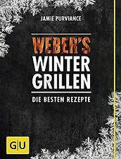 Weber's Wintergrillen: Die besten Grillrezepte (GU ...   Buch   Zustand sehr gut