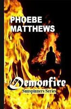 Demonfire : Charm of the Killing Cousin by Phoebe Matthews (2013, Paperback)