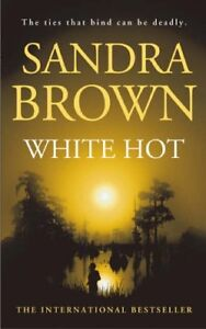 White Hot,Sandra Brown- 9780340836392