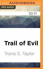 Tau Ceti: Trail of Evil 4 by Travis S. Taylor (2016, MP3 CD, Unabridged)