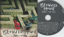 Crowded House  PROMO CD DON'T STOP NOW