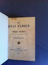 ISKANDAR-AL-MAGHRIBI - Le Divan d'Amour du Chérif Soliman. 1911 - Ex. N°
