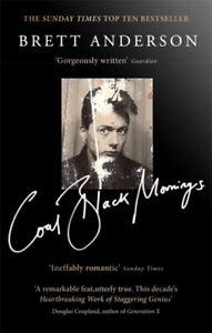 Brett Anderson - Coal Black Mornings Book * NEW - FAST UK DISPATCH *