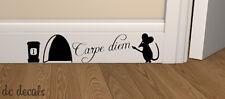 MOUSE HOLE CARPE DIEM Wall Art Sticker Vinyl Decal Mice Home Skirting Board