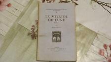 LE VITRIOL DE LUNE / HENRI BERAUD / NUMÉROTÉ  / 1924