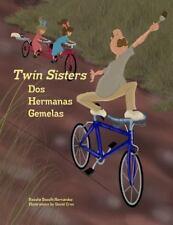 Twin Sisters/DOS Hermanas Gemelas by Bocelli-Herna Ndez, Rosalie