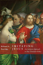 Imitating Jesus: An Inclusive Approach to New Testament Ethics, Good Condition B