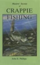 Masters' Secrets of Crappie Fishing (Fishing Library) by Phillips, John E.