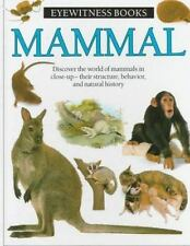 Eyewitness Bks.: Mammal by Steve Parker and Dorling Kindersley Publishing...