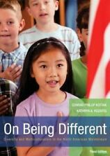 On Being Different : Diversity and Multiculturalism in the North American...