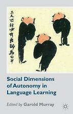 Social Dimensions of Autonomy in Language Learning (2014, Paperback)