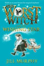 Worst Witch: The Worst Witch and the Wishing Star 7 by Jill Murphy (2017,...