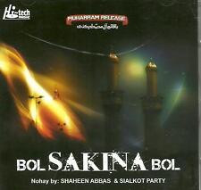 NOHAY BY SHAHEEN ABBAS & SIALKOT PARTY / BOL SAKINA BOL - NEW CD - FREE UK POST