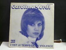 CAROLINE VERDI C'est le temps de la violence STAR 40275