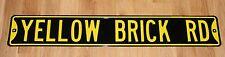 "Retro Design Heavy Gauge Metal Road Sign YELLOW BRICK RD Glossy Paint 3' L 36"""