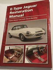 E-Type Jaguar Restoration Manual restore rebuild guide Roger By David Barzilay