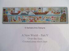 Barbara Ana Designs Counted X-stitch Chart - A New World - Part V