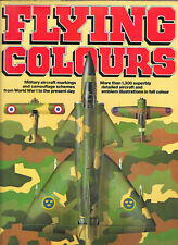 2 modellers good reference books FLYING COLOURS & MODERN WARPLANES