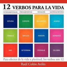 12 Verbos para la Vid by Raúl ón Avilés (2013, Paperback)