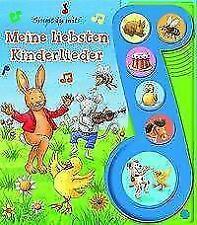Meine Liebsten Kinderlieder - Liederbuch mit Sound - Pappbilderbuch mit 6 Melodien (2017, Kunststoffeinband)