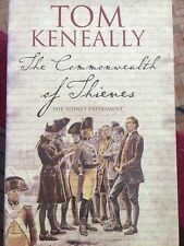 The Commonwealth of Thieves by Keneally, Tom 1740513371 [HARDCOVER]
