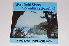 NEW SEALED! WES DAHL Sings Something Beautiful DONA KLEIN, Piano XIAN LP